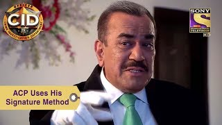 Your Favorite Character | ACP Uses His Signature Method | CID