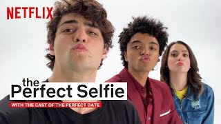 Noah Centineo's Selfie Game Is Strong | The Perfect Date | Netflix
