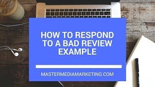 How To Respond To A Bad Review Example - How to Respond to Negative Reviews on Google Yelp Facebook