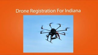 Drone Registration Indiana