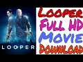 How To Download Looper 2012 Movie In Hindi | Looper English Movie