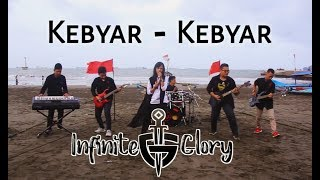 Kebyar - Kebyar Cover By INFINITE GLORY (Official Music Video)