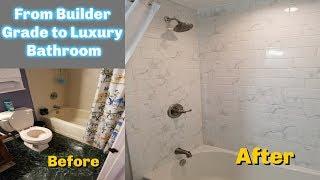 From Builders Grade To Luxury Bathroom