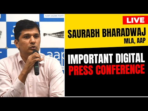 LIVE | AAP Chief Spokesperson Saurabh Bhardwaj addressing an Important Press Conference