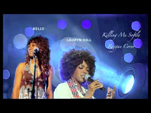 Killing Me Softly Reggae Cover - Kelly