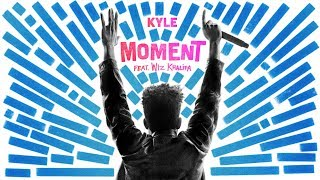 Jam of the Week: Moment by Kyle ft. Wiz Khalifa