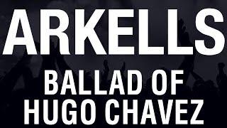Arkells - Ballad of Hugo Chavez [HQ]