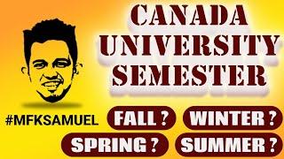 Doctor Study in Canada: Canadian University Semester -  Fall, Winter, Spring, Summer (2020)