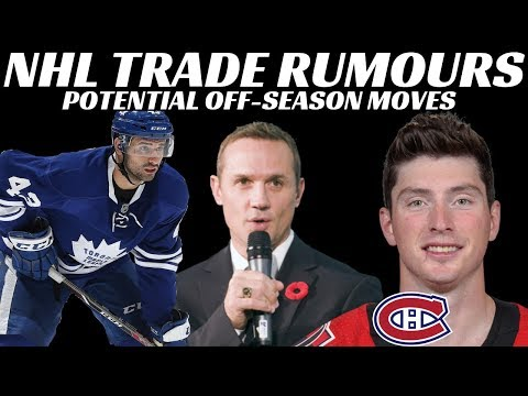NHL Trade Rumours - Leafs, Habs and Red Wings