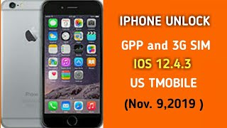Iphone Unlock using GPP and 3G Sim (nov. 9,2019)
