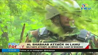 Shabaab attack GSU camp in Lamu - VIDEO