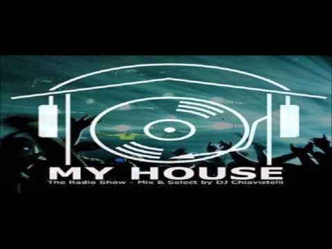 My House_The Radio Show 2-13-16 by DJ Chiavistelli