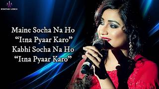 Itna Pyaar Karo (LYRICS) - The Body - YouTube