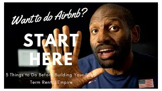 How to Start an Airbnb Business   Become an Airbnb Host: 3 Things to Do First