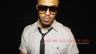 Marques Houston ft. Inmature - Good For Life (Lyric Video)