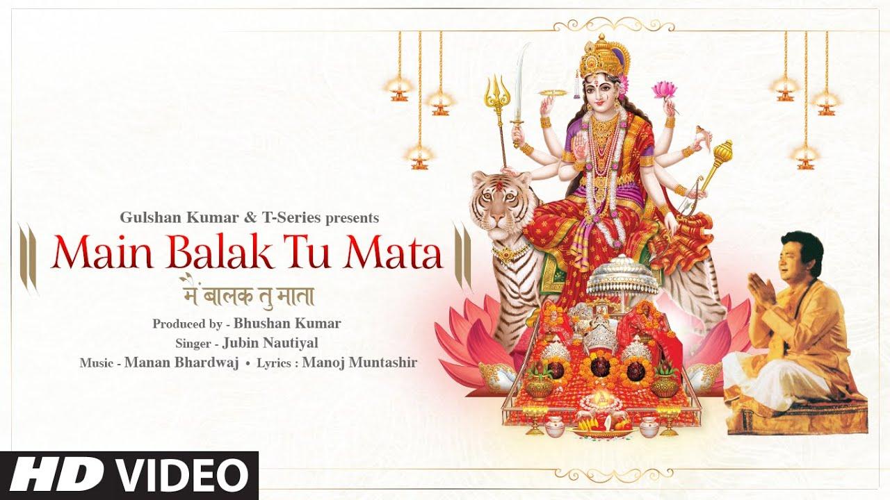 Main Balak Tu Mata| Jubin Nautiyal Lyrics