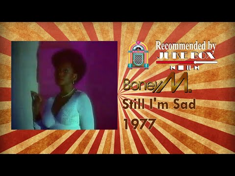 Boney M. Still I'm sad 1977