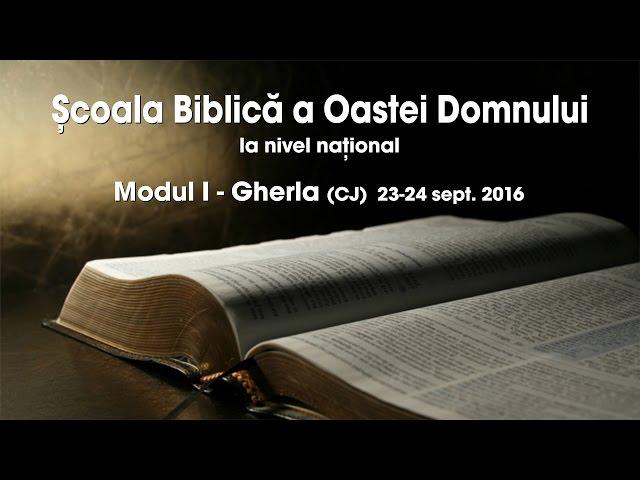 Școala Biblică a Oastei Domnului la nivel național – Modul I – Partea 1