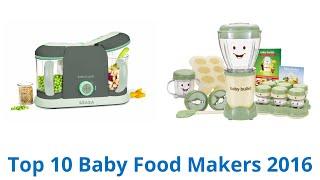 10 Best Baby Food Makers 2016