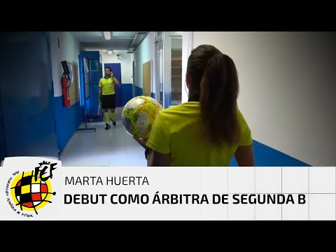 Histórico debut de Marta Huerta como árbitra de Segunda División B