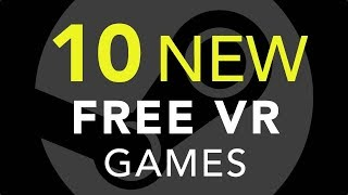 10 New Free VR Games
