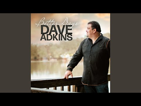 Dave Adkins - Thing About Kindness
