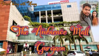 The Ambience mall, Gurgaon