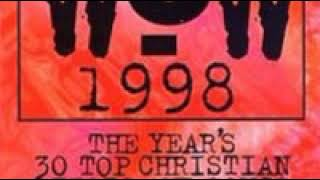 WOW Hits 1998 CD2         The Measure of a Man 4 Him