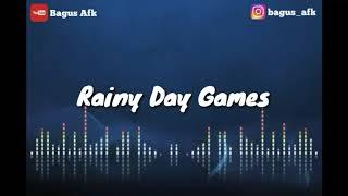 Backsound Rainy Day Games +link Mp3