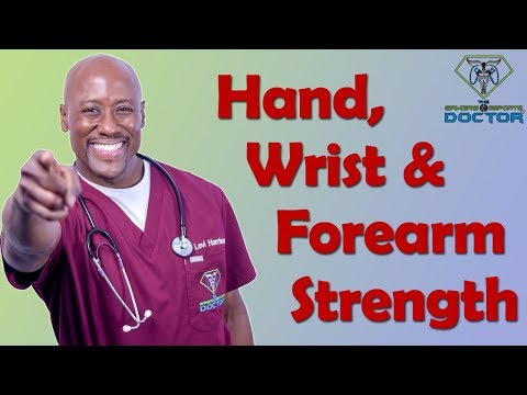 Fun Exercises to Strengthen the Hands, Forearms and Wrists