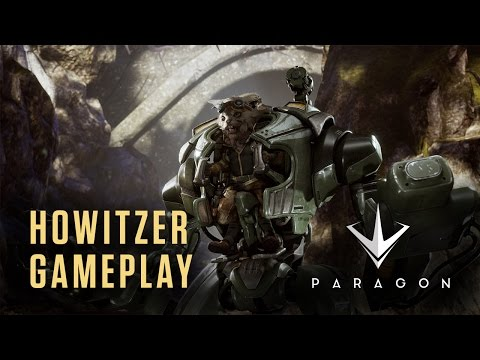 Paragon - Howitzer Gameplay Highlights (For Download)