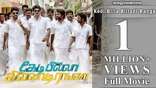 Kedi Billa Killadi Ranga - Full Movie | Sivakarthikeyan, Vimal, Soori, Bindu Madhavi
