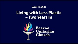 2020-04-19: Living with Less Plastic