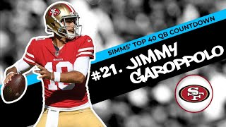 Chris Simms' Top 40 QBs: Jimmy Garoppolo lands at No. 21 | Chris Simms Unbuttoned | NBC Sports