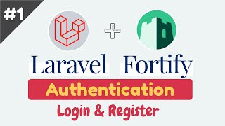 Laravel Fortify:  Implement Authentication Scaffolding In Laravel 8