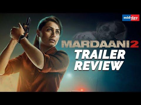 Mardaani 2 Trailer Review | Rani Mukherji | Jisshu Sengupta