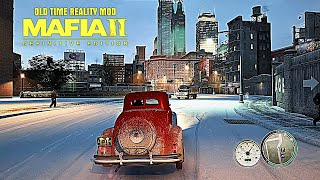 Mafia II 2020 OTR 40 Graphics Enhancement Natural Realistic Mod Old Time Reality