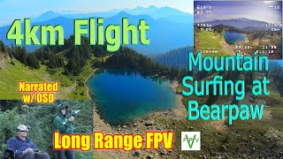 Mountain Surfing 4Km Long Range FPV Narrated Flight Bearpaw Mountain