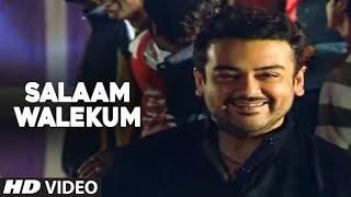 Salaam Walekum Full Video Song | Adnan Sami   - YouTube