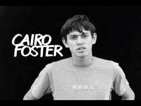 Classics: Cairo Foster Real to Reel