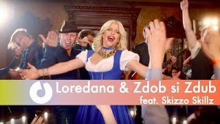 Loredana & Zdob si Zdub feat. Skizzo Skillz - La carciuma de la drum (Official Music Video)