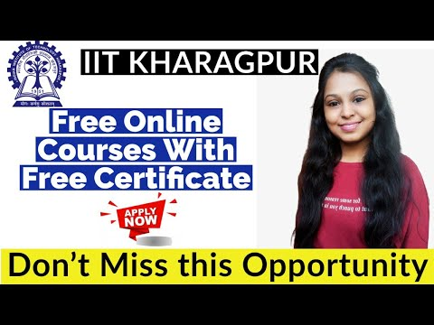 IIT Kharagpur Online Courses With Certificate | Short Term Course ...