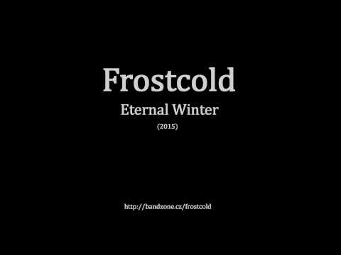 Frostcold - Frostcold - Eternal Winter (Rehearsal Demo 2015)