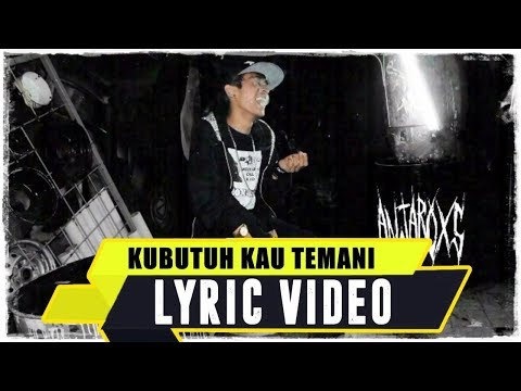 ANJAR OX'S - Ku Butuh Kau Temani ( Lyric Video ) Mp3