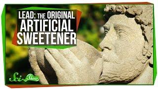 Lead: The Original Artificial Sweetener