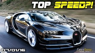 Bugatti Chiron Top Speed Run, New Ford GT Explosion, Bentley SUV or Sportscar - Fast Lane Daily by Fast Lane Daily