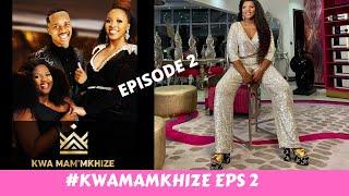 KwaMaMkhize Episode 2 || Reviews