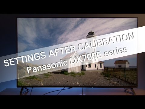 Panasonic DX700 DX700E settings after calibration