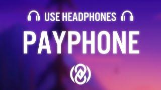 Maroon 5 – Payphone ft. Wiz Khalifa (8D AUDIO) ?