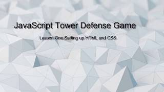 1.1 JavaScript Tower Game ::HTML and CSS setup